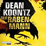 Der Rabenmann | Dean Koontz