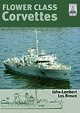 Flower Class Corvettes (Shipcraft Special)