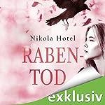 Rabentod (Rabenblut 2) | Nikola Hotel