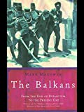 The Balkans (0753811456) by Mazower, Mark