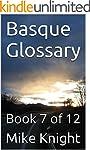 Basque Glossary: Book 7 of 12 (Essent...