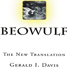 Beowulf: The New Translation Audiobook by Gerald J. Davis Narrated by John Hanks