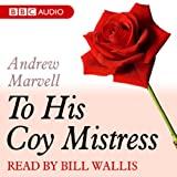 A Dozen Red Roses: To His Coy Mistress