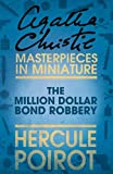 The Million Dollar Bond Robbery: An Agatha Christie Short Story