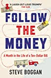 Follow the Money: A Month in the Life