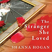 The Stranger She Loved: A Mormon Doctor, His Beautiful Wife, and an Almost Perfect Murder (       UNABRIDGED) by Shanna Hogan Narrated by Pam Ward