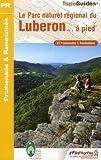 echange, troc FFRP - Le Parc naturel régional du Luberon... à pied