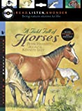 img - for A Field Full of Horses with Audio, Peggable: Read, Listen, & Wonder book / textbook / text book