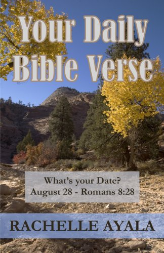 Free Kindle Book : Your Daily Bible Verse: 366 Verses Correlated by Month and Day