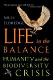 Life in the Balance (0691050090) by Eldredge, Niles