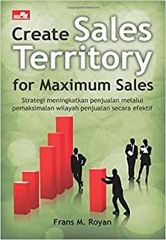Create Sales Territory For Maximum Sales (Indonesian Edition)