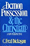 Demon Possession and the Christian