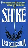 Shike - Last of the Zinja (000616448X) by Robert Shea