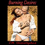 Burning Desires | J. M. Christopher