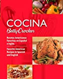 Product 076458829X - Product title Cocina Betty Crocker: Recetas Americanas Favoritas en Español e Inglés/Favorite American Recipes in Spanish and English (Betty Crocker Books) (Spanish and English Edition)