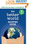 The Better World Shopping Guide: 5th...