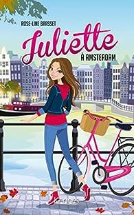 Juliette à Amsterdam par Rose-Line Brasset