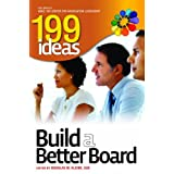 199 Ideas: Build a Better Board ~ Douglas M. Kleine...