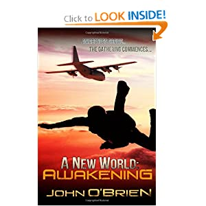 A New World: Awakening by John O'Brien