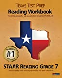Texas Test Prep Reading Workbook, STAAR Reading Grade 7
