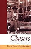 img - for The Rainbow Chasers (Classics West Collection) book / textbook / text book