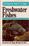 img - for FG FRESH WATER FISHES CL (Peterson Field Guide Series) by Burr, Brooks M., Pertschuk, Amy C., Page, Lawrence M., Beckh (1991) Hardcover book / textbook / text book