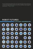 img - for Robot Futures book / textbook / text book