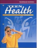 Teen Health, by Glencoe, Course 2 Enrichment Activities (0026531399) by Glencoe/McGraw Hill
