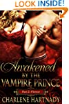 2#Awakened by the Vampire Prince (Flo...
