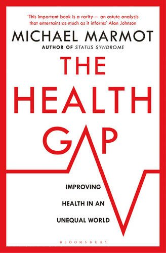 the-health-gap-the-challenge-of-an-unequal-world