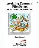 Avoiding Common Pilot Errors:  An Air Traffic Controller's View