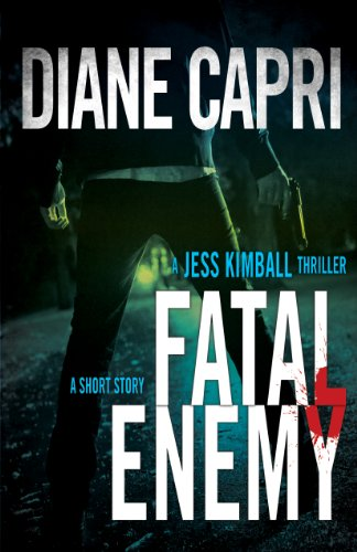 Fatal Enemy (Jess Kimball Mystery Thriller (short story))