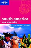 img - for Lonely Planet South America (Shoestring) book / textbook / text book