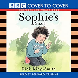 Sophie's Snail | [Dick King-Smith]