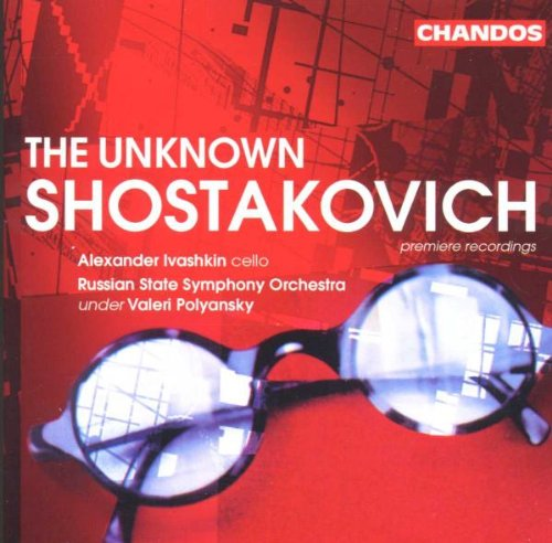 The Unknown Shostakovich / Ivashkin, Russian State Symphony Orchestra