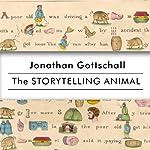 The Storytelling Animal: How Stories Make Us Human | Jonathan Gottschall