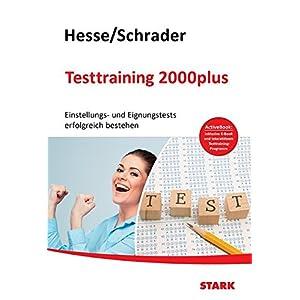 Hesse/Schrader: Testtraining 2000plus + ActiveBook: Einstellungs- und Eignungstest erfolgr