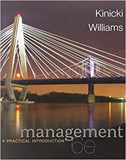 Management: A Practical Introduction: Angelo Kinicki, Brian Williams