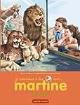JE COMMENCE � LIRE AVEC MARTINE T.47...