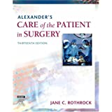 Alexander's Care of the Patient in Surgeryby Jane C. Rothrock PhD ...