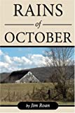 img - for The Rains of October by Jim Roan (2006) Paperback book / textbook / text book