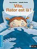Vite, Rator est là !
