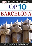 DK Eyewitness Top 10 Travel Guide: Barcelona: Barcelona