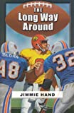 The Long Way Around - Touchdown Edition (Dream Series)
