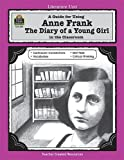 Anne Frank: The Diary of a Young Girl (Teacher Created Materials)