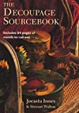img - for The Decoupage Source Book by Jocasta Innes (27-Apr-1995) Paperback book / textbook / text book