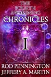 The Fourth Awakening Chronicles I (The Fourth Awakening:Chronicles Book 1)