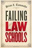 Image of Failing Law Schools (Chicago Series in Law and Society)