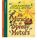Read by Adjoa Andoh By (author) Alexander McCall Smith The Miracle at Speedy Motors (No. 1 Ladies' Detective Agency) (CD-Audio) - Common