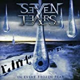 In Every Frozen Tear by Seven Tears (2008-05-06)